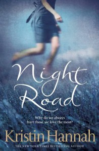 Night Road - Kristin Hannah