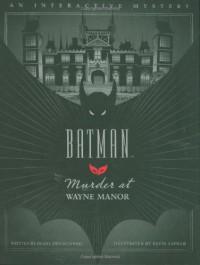 Batman: Murder at Wayne Manor - Duane Swierczynski, David Lapham