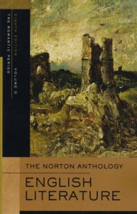 The Norton Anthology of English Literature, Vol. D: The Romantic Period - M.H. Abrams, Stephen Greenblatt, Deidre Shauna Lynch, James Simpson, Jon Stallworthy, Jack Stillinger, Carol T. Christ, Lawrence Lipking, Jahan Ramazani, George M. Logan, Alfred David, Katharine Eisaman Maus, Barbara Kiefer Lewalski, Catherine Robson, James Noggle