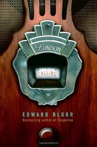 London Calling - Edward Bloor