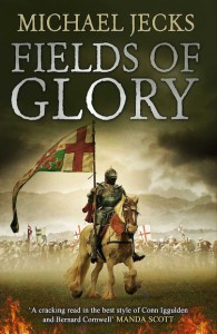 Fields of Glory - Michael Jecks