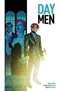 Day Men Vol. 1 - Matt Gagnon, Michael Alan Nelson, Brian Stelfreeze