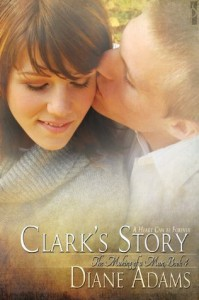 Clark's Story (The Making of a Man) - Diane  Adams