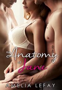 The Anatomy of Jane (WJM Book 1) - Amelia LeFay