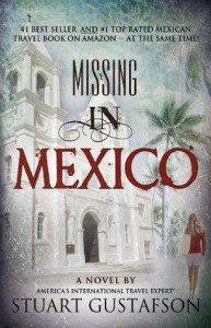 Missing in Mexico - Stuart Gustafson