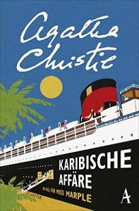 Karibische Affäre: Ein Fall für Miss Marple - Agatha Christie, Christa Broermann