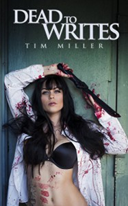 Dead to Writes  - Tim Miller