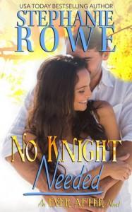 No Knight Needed - Stephanie Rowe