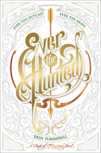 Ever the Hunted - Erin Summerill