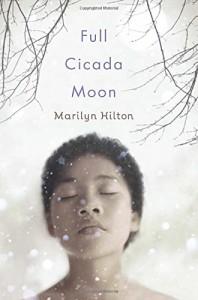 Full Cicada Moon - Marilyn Hilton