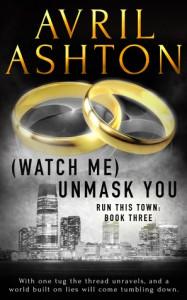 (Watch Me) Unmask You - Avril Ashton