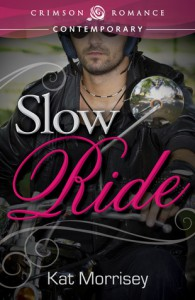 Slow Ride - Kat Morrisey