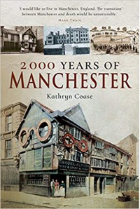 2000 Years of Manchester - Kathryn Coase