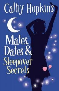 Mates, Dates And Sleepover Secrets (Mates Dates, #4) - Cathy Hopkins