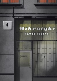 Mikrotyki - Paweł Sołtys