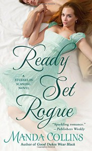 Ready Set Rogue: A Studies in Scandal Novel - Manda Collins
