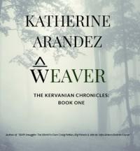 Weaver - Katherine Arandez