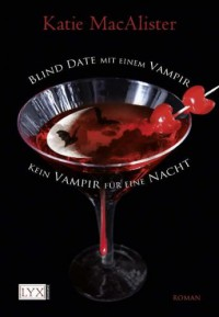 Blind Date mit einem Vampir, &, Kein Vampir für eine Nacht - Katie MacAlister, Antje Görnig, Bettina Oder