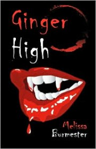 Ginger High - Melissa Burmester
