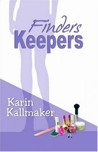 Finders Keepers - Karin Kallmaker