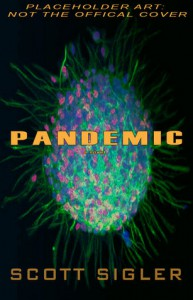 Pandemic (Infected, #3) - Scott Sigler