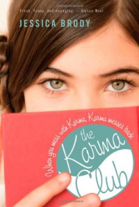 The Karma Club - Jessica Brody