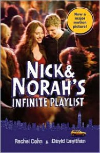 Nick & Norah's Infinite Playlist - Rachel Cohn, David Levithan