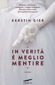 In verità è meglio mentire - Kerstin Gier