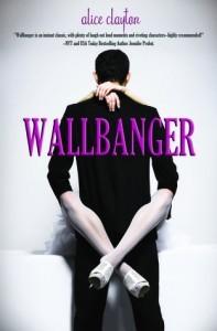 Wallbanger  - Alice Clayton