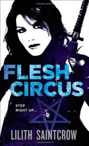Flesh Circus - Lilith Saintcrow