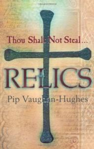 Relics  - Pip Vaughan-Hughes