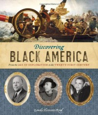 Discovering Black America: From the Age of Exploration to the Twenty-First Century - Linda Tarrant-Reid