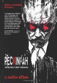 Peckinpah - D. Harlan Wilson