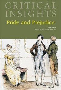 Pride and Prejudice (Critical Insights) Reprint edition by Jane Austen (2011) Hardcover - Jane Austen