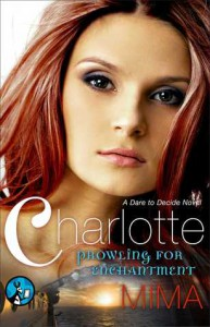 Charlotte: Prowling for Enchantment - Mima