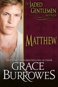 Matthew (The Jaded Gentlemen) (Volume 2) - Grace Burrowes