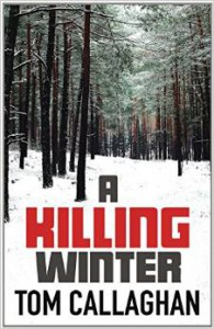 A Killing Winter - Tom Callaghan
