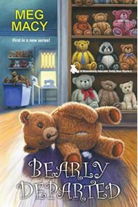 Bearly Departed (A Teddy Bear Mystery) - Meg Macy