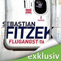 Flugangst 7A - Audible Studios, Sebastian Fitzek, Simon Jäger