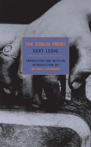 The Stalin Front: A Novel of World War II - Gert Ledig, Michael Hofmann