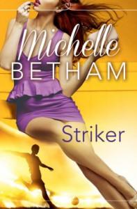 Striker - Michelle Betham