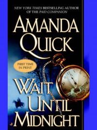 Wait Until Midnight (Jove Historical Romance) - Amanda Quick