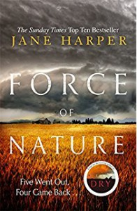 Force of Nature: A Novel - Jane Harper
