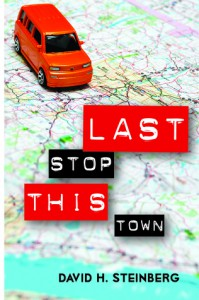 Last Stop This Town - David H. Steinberg
