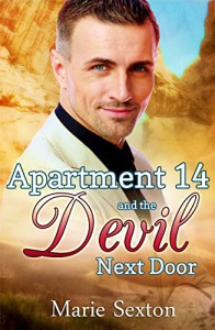 Apartment 14 and the Devil Next Door - Marie Sexton