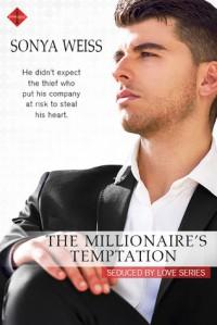 The Millionaire's Temptation - Sonya Weiss