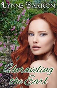 Unraveling the Earl (Idyllwild Book 3) - Lynne Barron