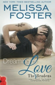 Dreaming of Love (Love in Bloom: The Bradens) (Volume 24) - Melissa Foster