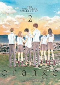 orange: The Complete Collection 2 - Ichigo Takano