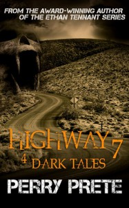 Highway 7: 4 Dark Tales - Perry Prete